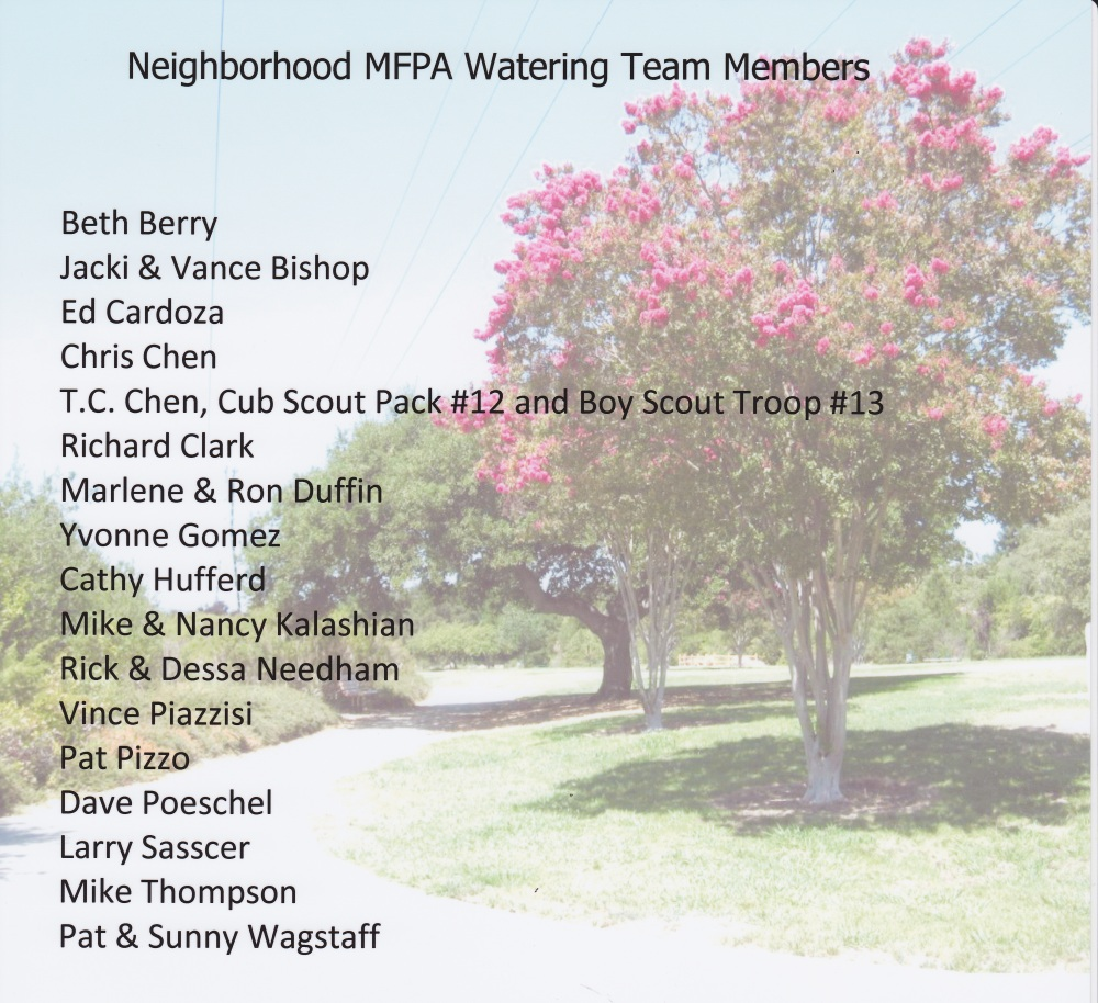 Thanks to MFPA's Watering Team Members